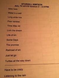 Sturgill Simpson Taping Set List